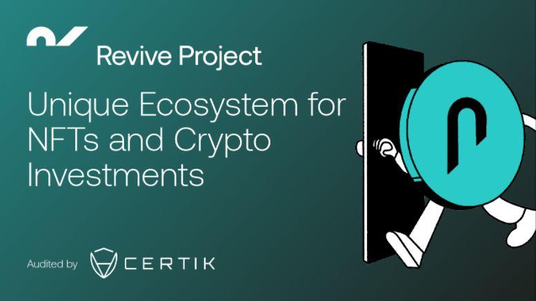 Revive Project zur Revolutionierung von Krypto-Investitionen und NFTs
